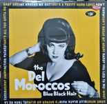 "LP ✦ THE DEL MOROCCOS ✦ ""Blue Black Hair"" Fantastic 60s Rockabilly/R&B. Hear♫"
